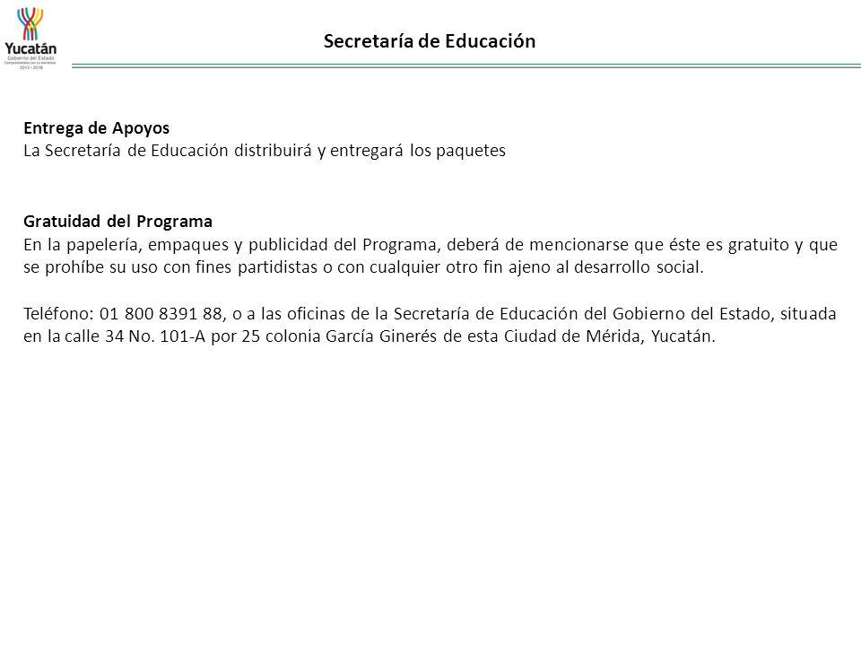 Secretaría de Educación Entrega de Apoyos La Secretaría de Educación distribuirá y entregará los paquetes Gratuidad del Programa En la papelería, empa