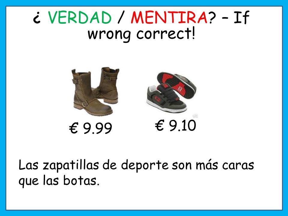¿ VERDAD / MENTIRA? – If wrong correct! La camiseta es más barata que los calcetines. 23.60 22.99