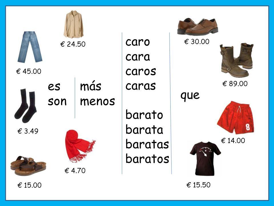 ¿VERDAD / MENTIRA? – If wrong correct! La camisa es más cara que los calcetines. 3.50 12.00