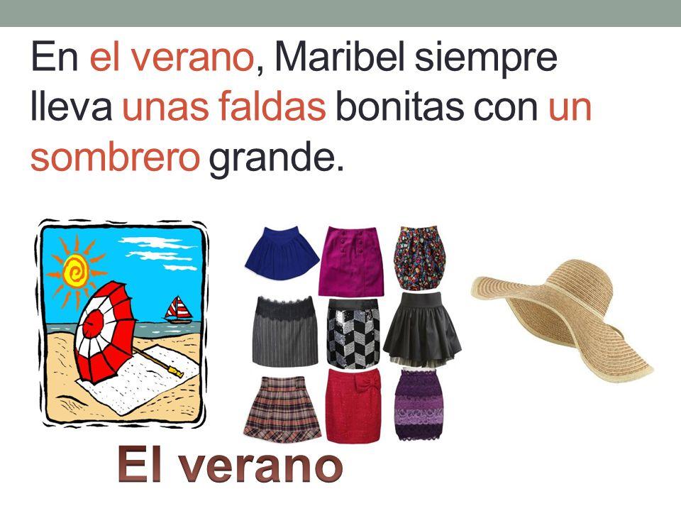 En el verano, Maribel siempre lleva unas faldas bonitas con un sombrero grande.