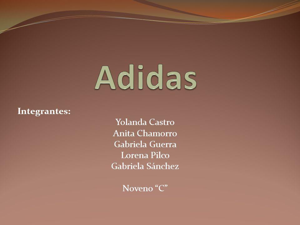 Integrantes: Yolanda Castro Anita Chamorro Gabriela Guerra Lorena Pilco Gabriela Sánchez Noveno C