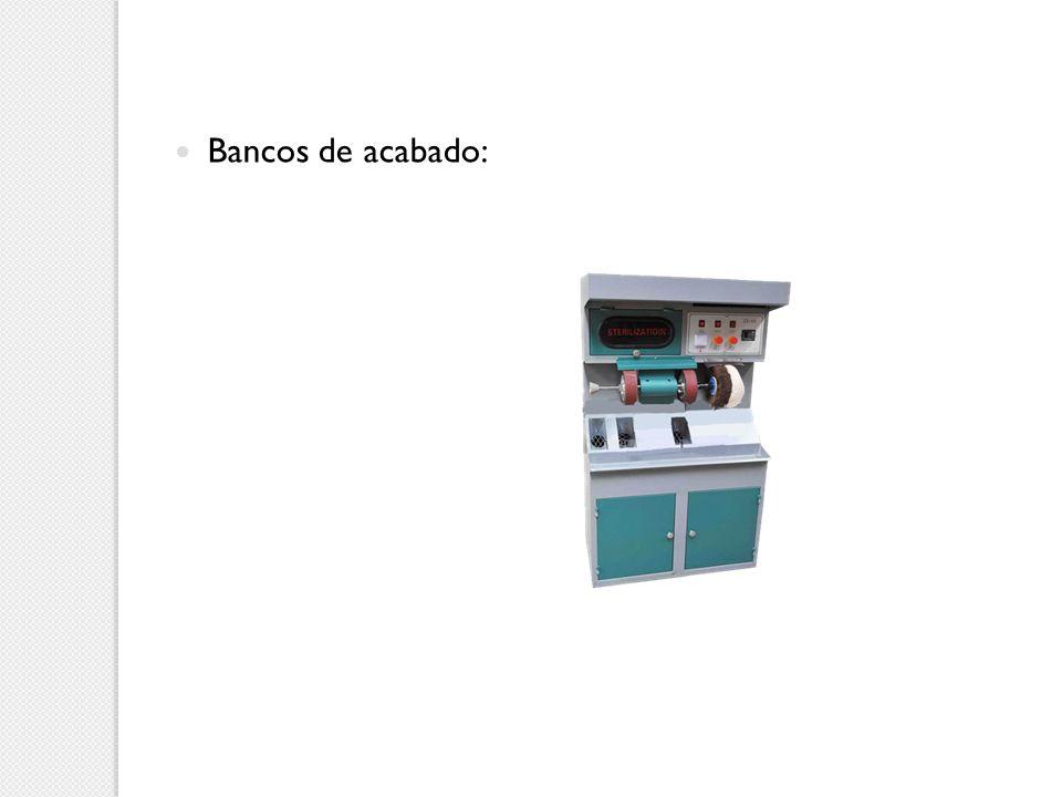 Bancos de acabado: