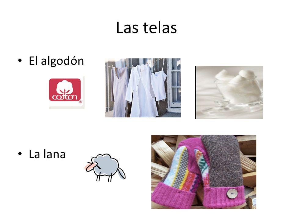 Las telas El algodón La lana
