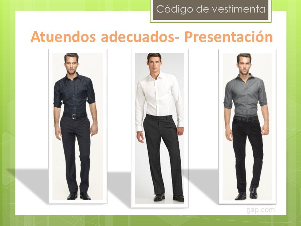 Código de vestimenta Atuendos adecuados- Presentación gap.com