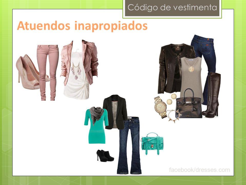 Código de vestimenta Atuendos inapropiados facebook/dresses.com