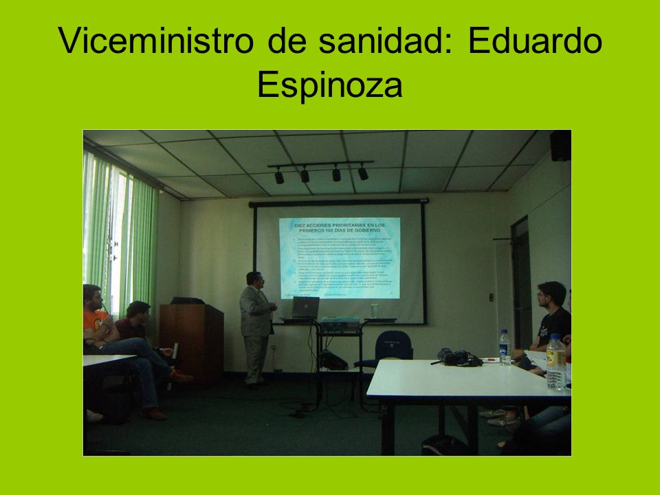Viceministro de sanidad: Eduardo Espinoza