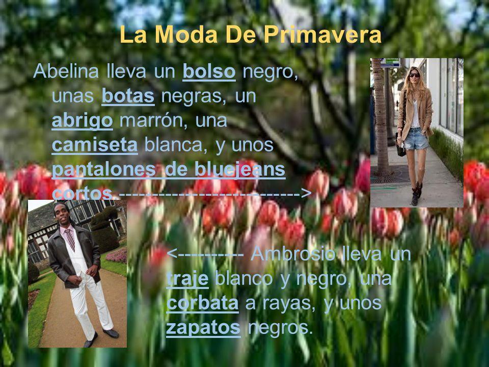 La Moda De Primavera Abelina lleva un bolso negro, unas botas negras, un abrigo marrón, una camiseta blanca, y unos pantalones de bluejeans cortos.---------------------------> <---------- Ambrosio lleva un traje blanco y negro, una corbata a rayas, y unos zapatos negros.