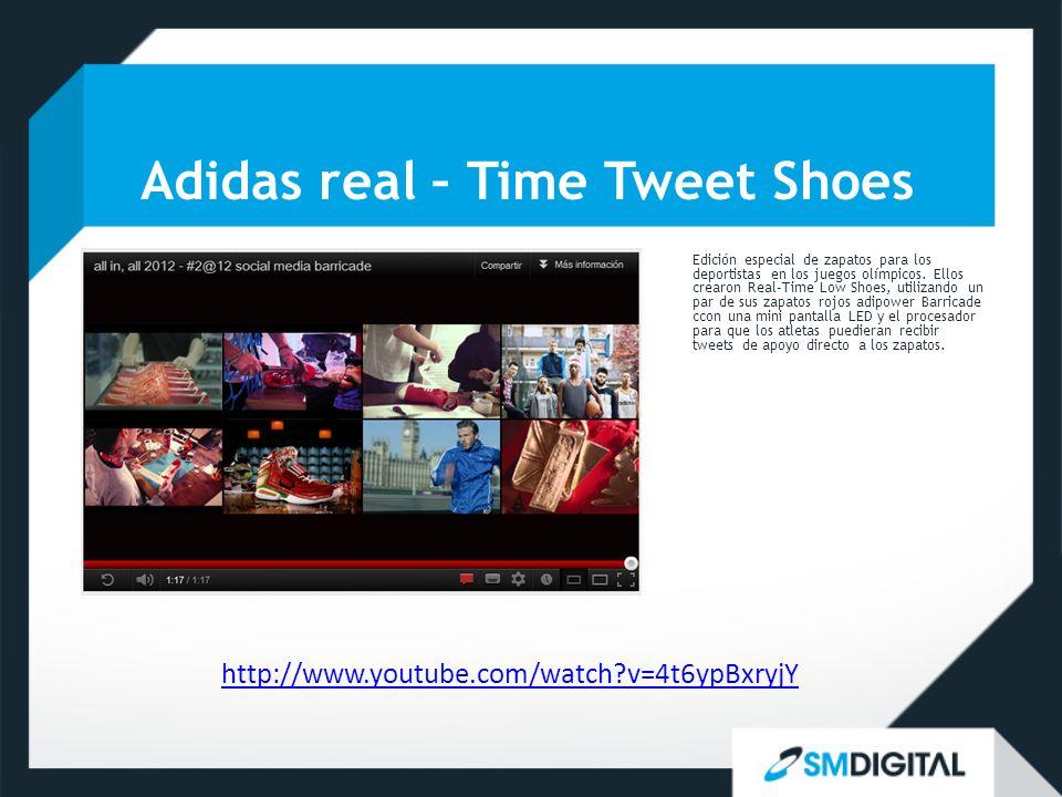 Adidas real – Time Tweet Shoes http://www.youtube.com/watch v=4t6ypBxryjY Edición especial de zapatos para los deportistas en los juegos olímpicos.