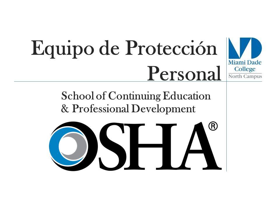 Equipo de Protección Personal School of Continuing Education & Professional Development