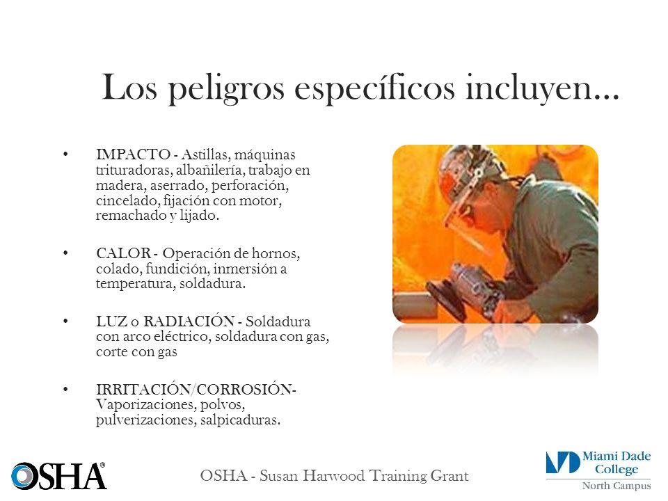 OSHA - Susan Harwood Training Grant IMPACTO - Astillas, máquinas trituradoras, albañilería, trabajo en madera, aserrado, perforación, cincelado, fijac