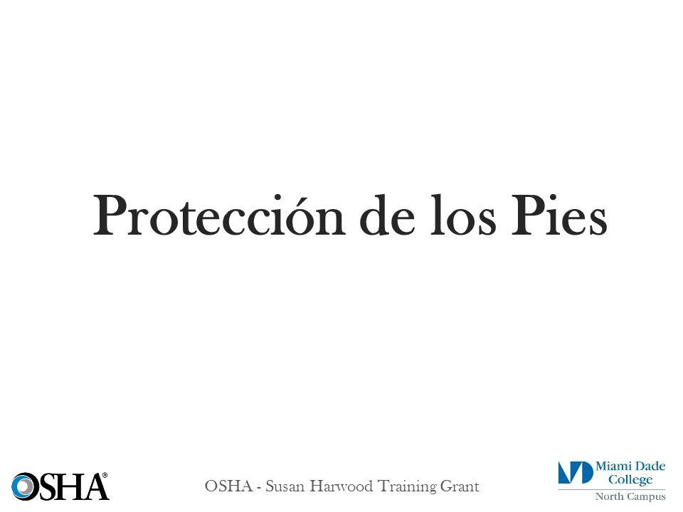 OSHA - Susan Harwood Training Grant Protección de los Pies