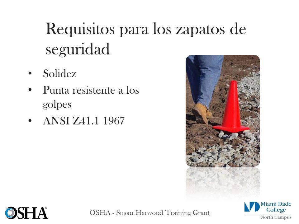 OSHA - Susan Harwood Training Grant Solidez Punta resistente a los golpes ANSI Z41.1 1967 Requisitos para los zapatos de seguridad