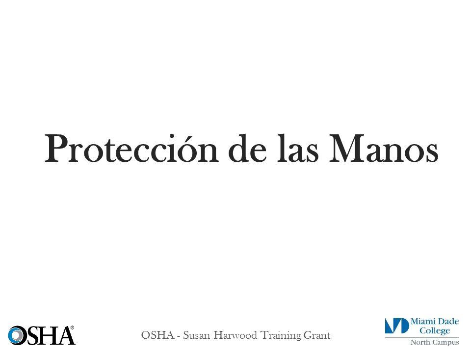 OSHA - Susan Harwood Training Grant Protección de las Manos