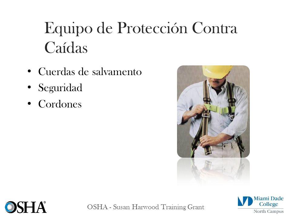 OSHA - Susan Harwood Training Grant Cuerdas de salvamento Seguridad Cordones Equipo de Protección Contra Caídas