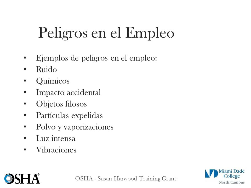 OSHA - Susan Harwood Training Grant Tipo 1 Tipo 2 Tres clases: – Clase G – Clase E – Clase C Tipos de cascos protectores