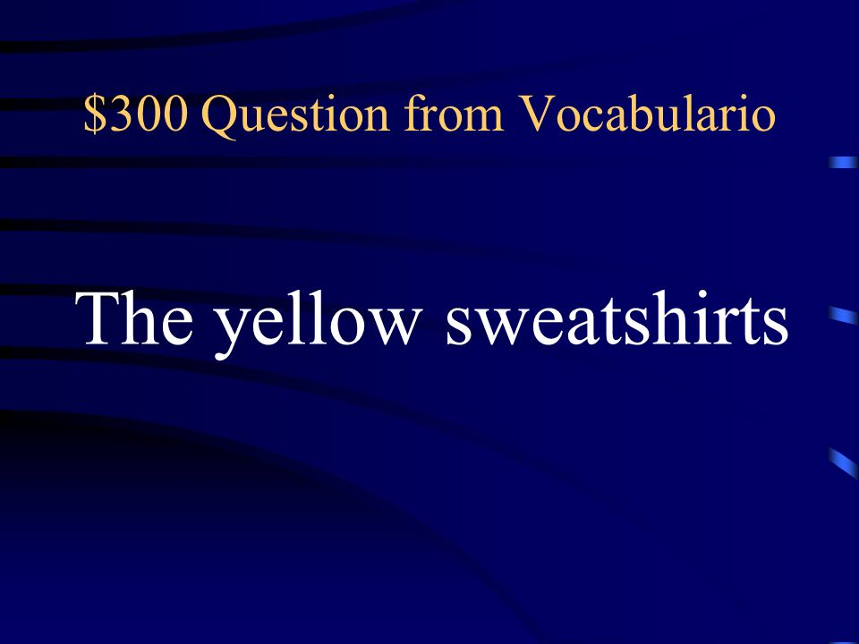 $200 Answer from Vocabulario llevar