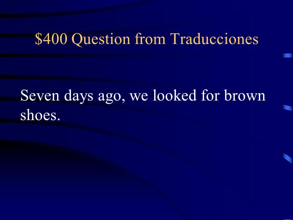 $300 Answer from Traducciones (Yo) empecé a pagar por la ropa interior negra, pero no la compré.