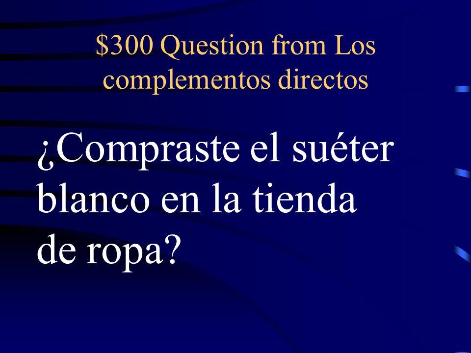 $200 Answer from Los complementos directos Ana la llevó a la fiesta.