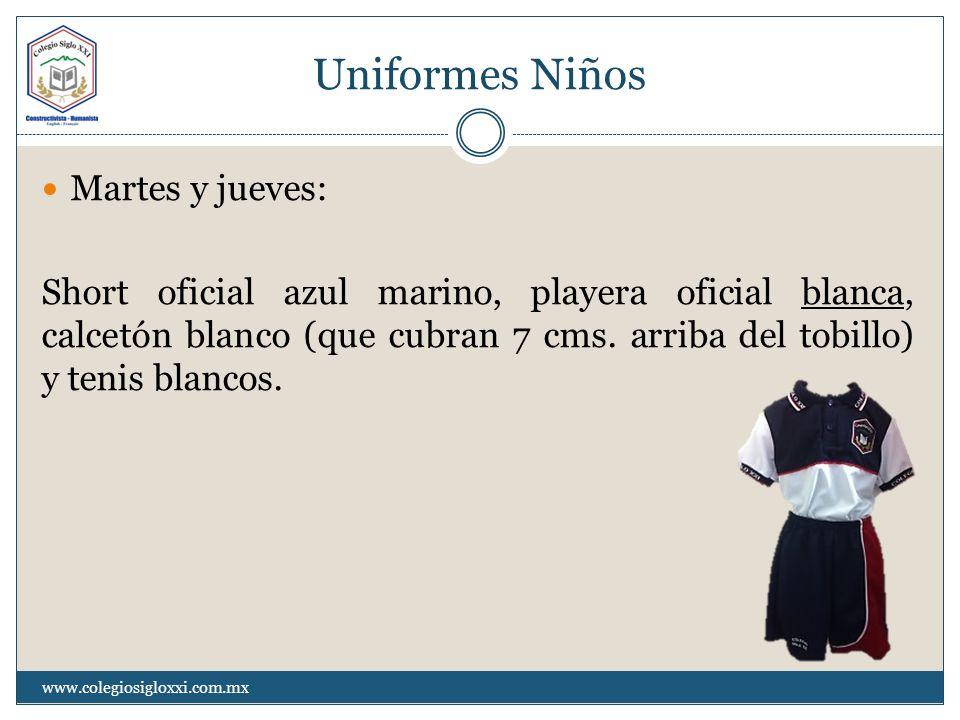 Uniformes Niños Martes y jueves: Short oficial azul marino, playera oficial blanca, calcetón blanco (que cubran 7 cms. arriba del tobillo) y tenis bla