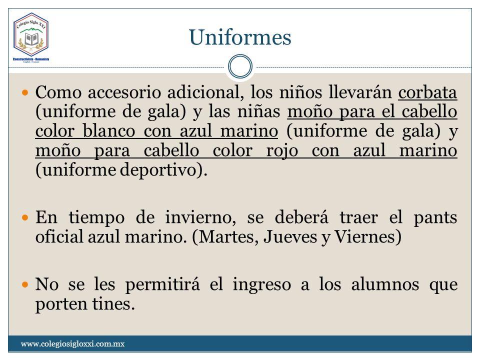 Uniformes Como accesorio adicional, los niños llevarán corbata (uniforme de gala) y las niñas moño para el cabello color blanco con azul marino (unifo