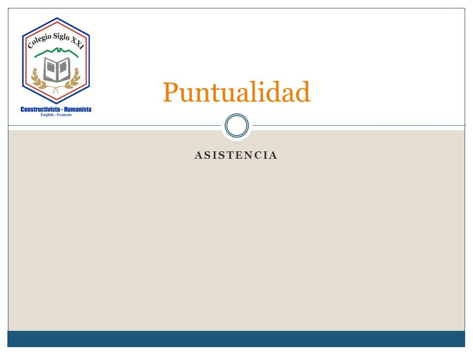 ASISTENCIA Puntualidad