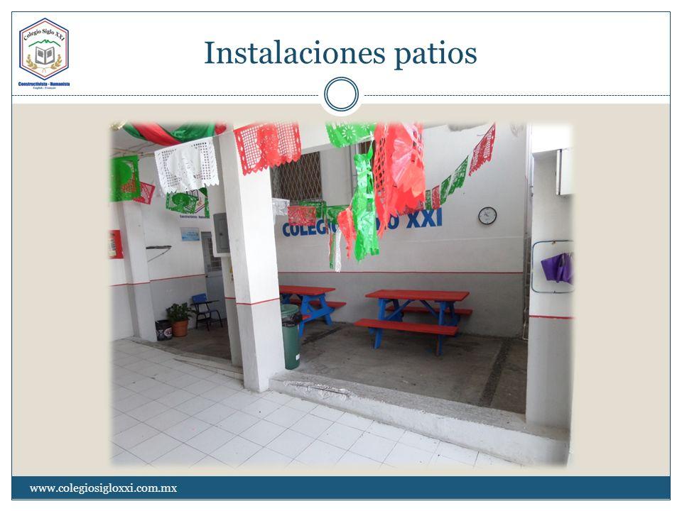 Instalaciones patios www.colegiosigloxxi.com.mx