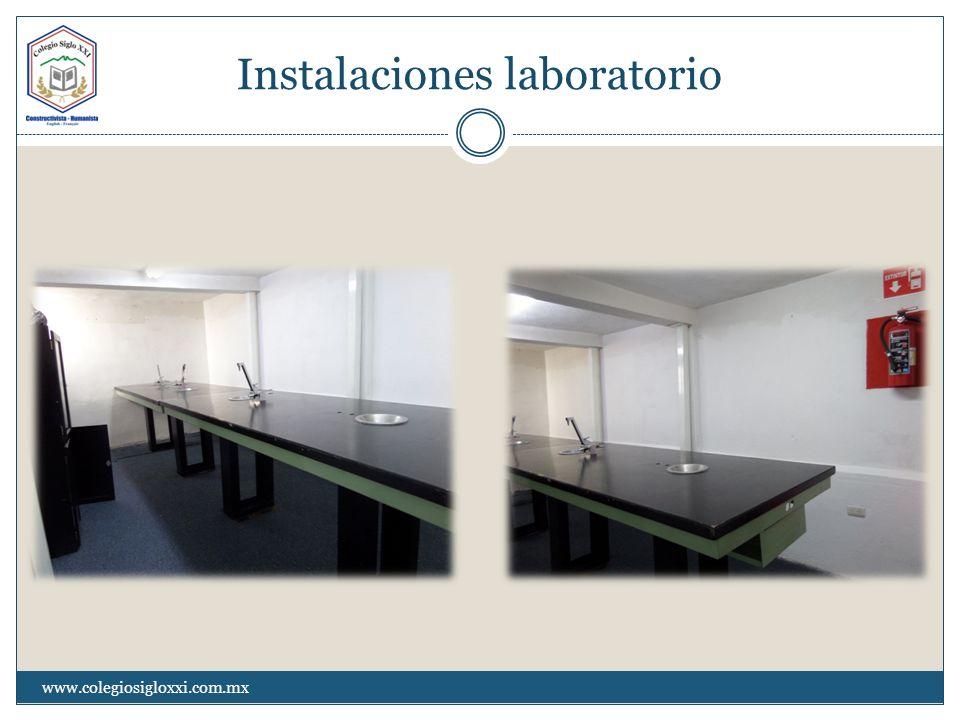Instalaciones laboratorio www.colegiosigloxxi.com.mx
