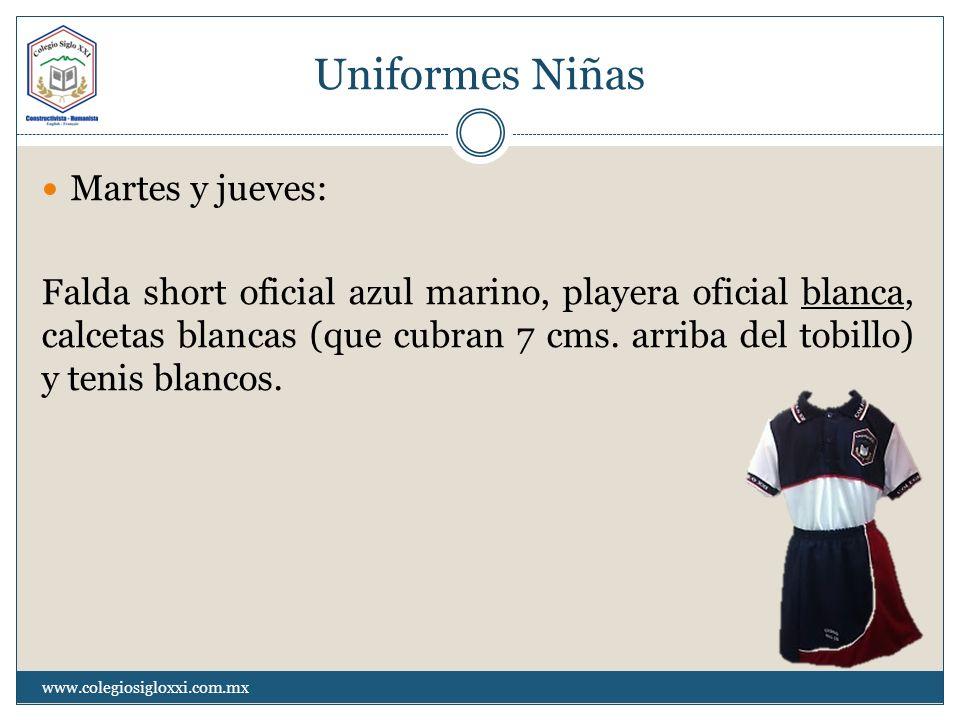 Uniformes Niñas Martes y jueves: Falda short oficial azul marino, playera oficial blanca, calcetas blancas (que cubran 7 cms. arriba del tobillo) y te