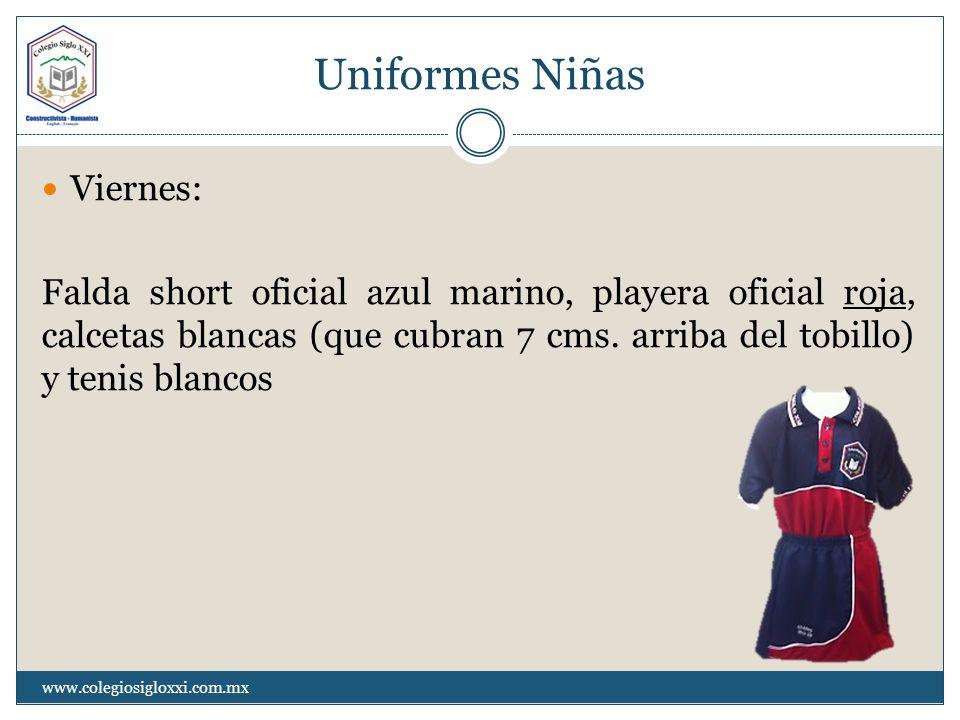 Uniformes Niñas Viernes: Falda short oficial azul marino, playera oficial roja, calcetas blancas (que cubran 7 cms. arriba del tobillo) y tenis blanco