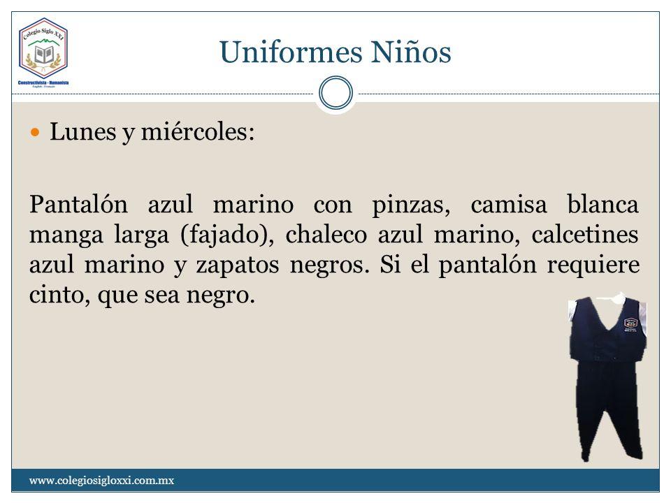 Uniformes Niños Lunes y miércoles: Pantalón azul marino con pinzas, camisa blanca manga larga (fajado), chaleco azul marino, calcetines azul marino y