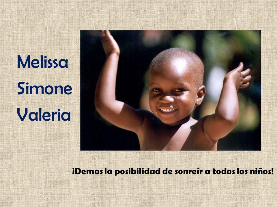 Melissa Simone Valeria ¡Demos la posibilidad de sonreír a todos los niños!