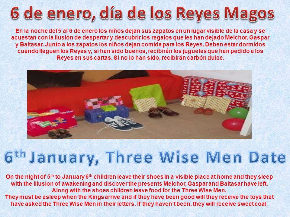 En la noche del 5 al 6 de enero los niños dejan sus zapatos en un lugar visible de la casa y se acuestan con la ilusión de despertar y descubrir los r