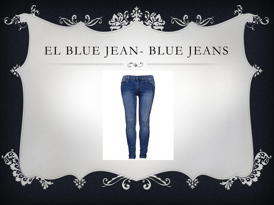 EL BLUE JEAN- BLUE JEANS