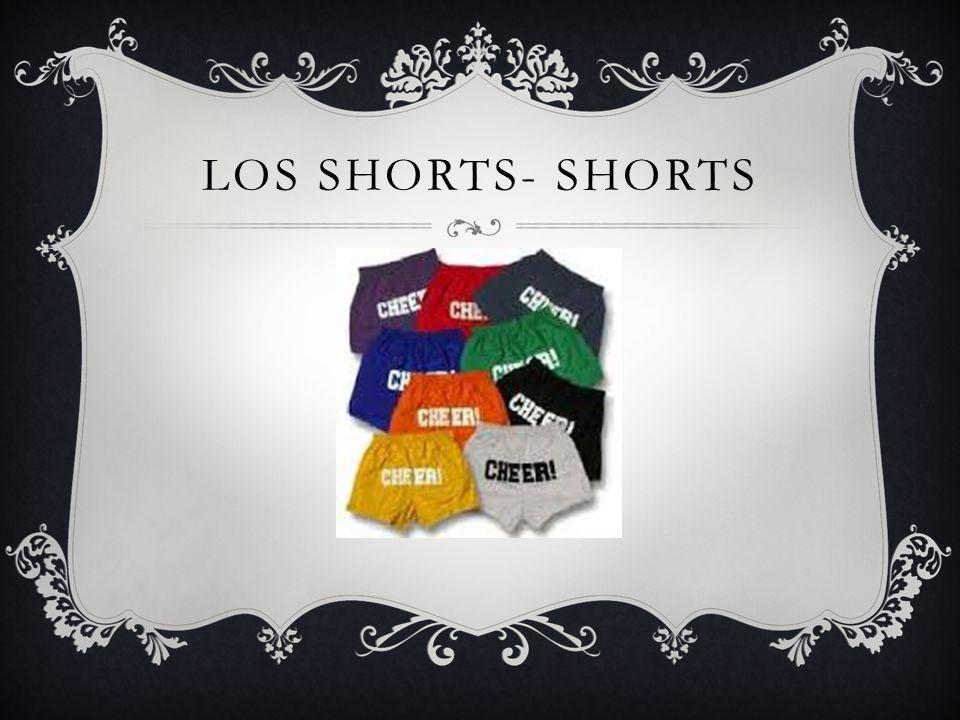 LOS SHORTS- SHORTS