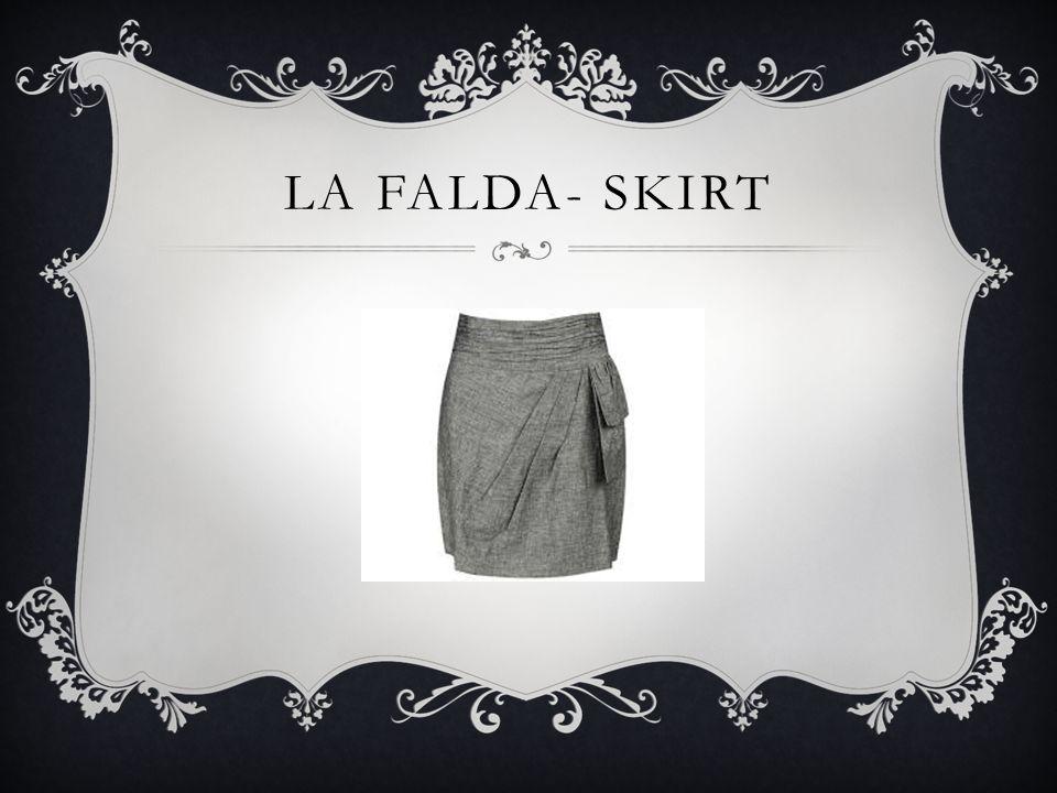 LA FALDA- SKIRT