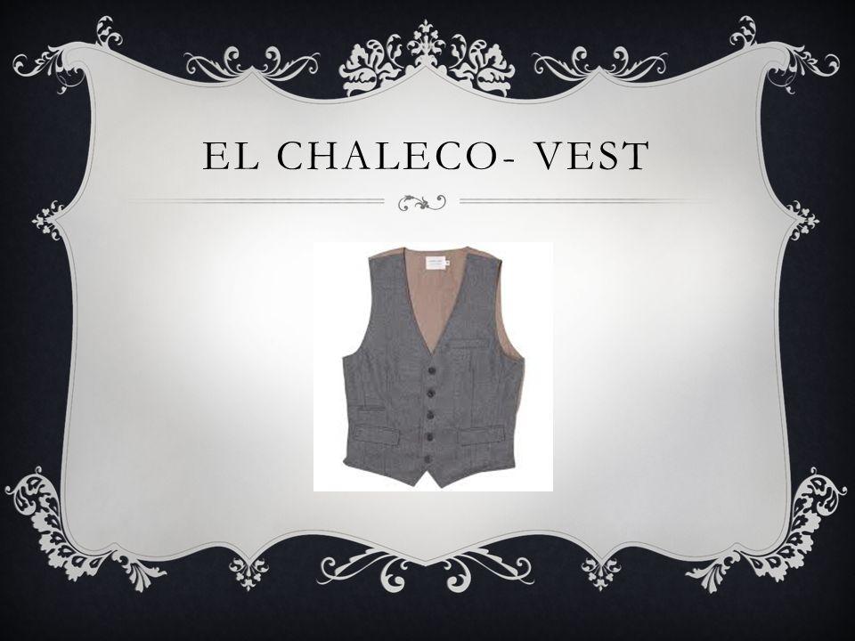 EL CHALECO- VEST