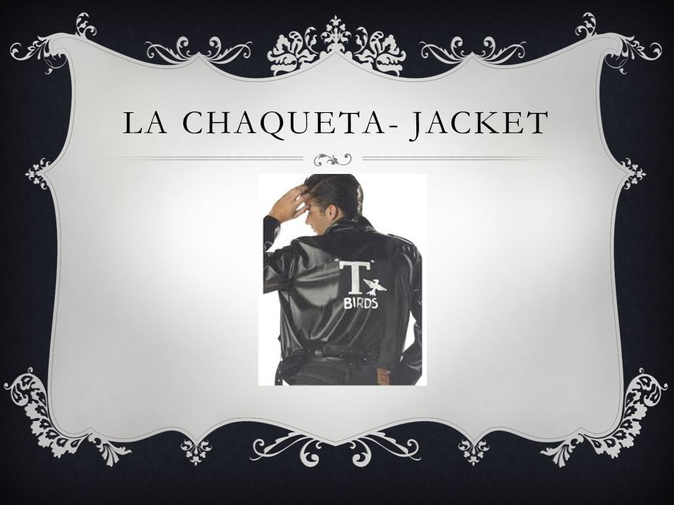 LA CHAQUETA- JACKET