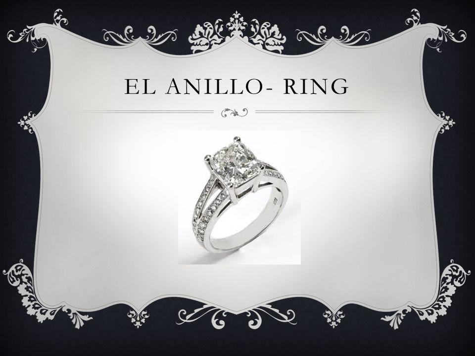 EL ANILLO- RING