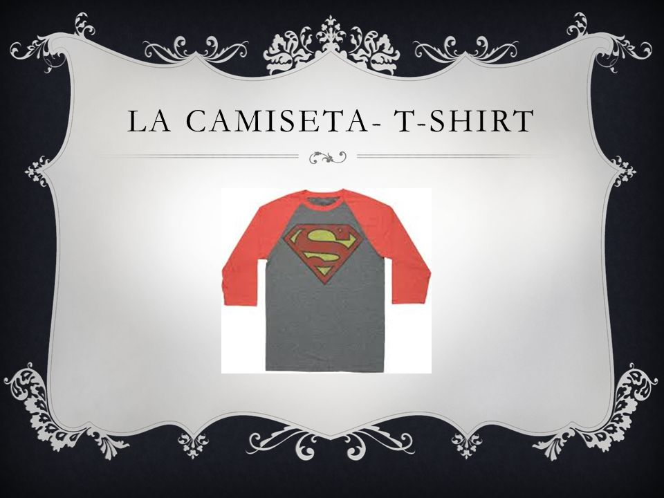 LA CAMISETA- T-SHIRT