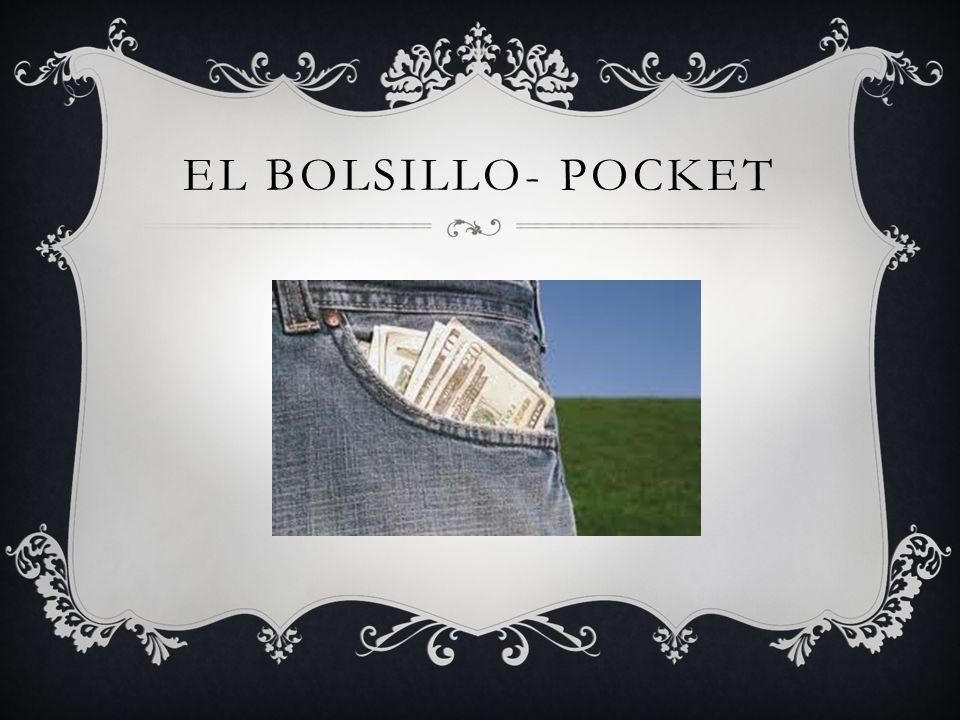 EL BOLSILLO- POCKET