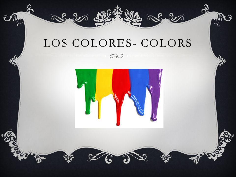 LOS COLORES- COLORS