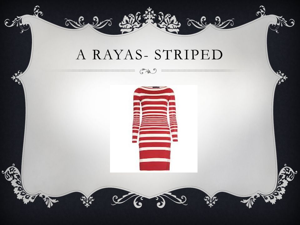 A RAYAS- STRIPED