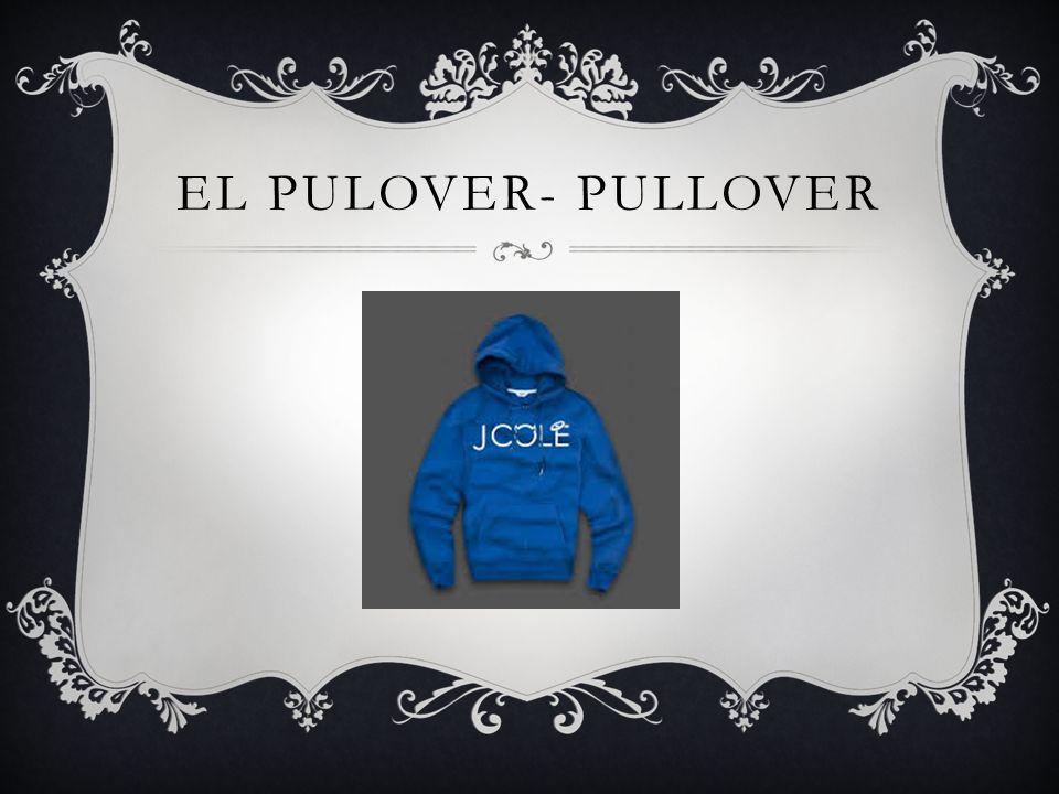 EL PULOVER- PULLOVER