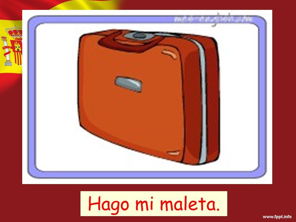 Hago mi maleta.