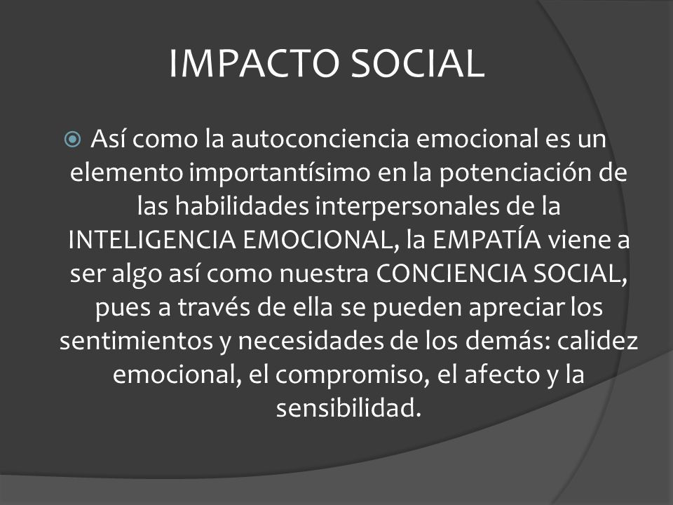 La insuficiencia en nuestra habilidad empática da como resultado una sordera emocional, pues comenzamos a tener fallas en nuestra capacidad de interpretar adecuadamente las necesidades de los demás.