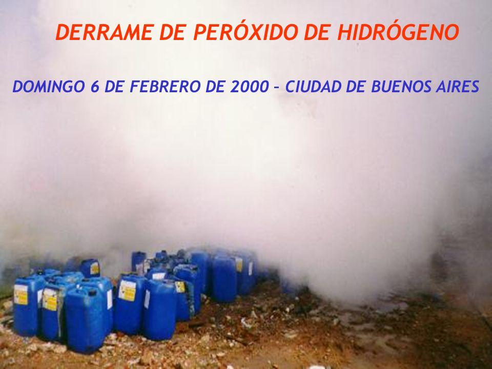 DERRAME DE PERÓXIDO DE HIDRÓGENO DOMINGO 6 DE FEBRERO DE 2000 – CIUDAD DE BUENOS AIRES