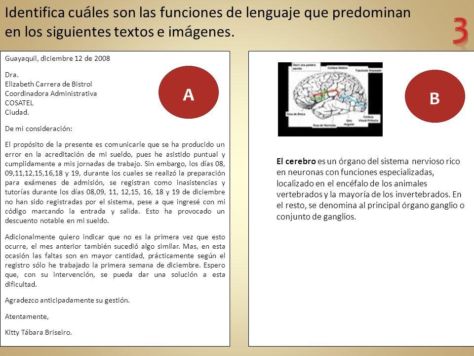 Identifica cu á les son las funciones de lenguaje que predominan en los siguientes textos e im á genes.