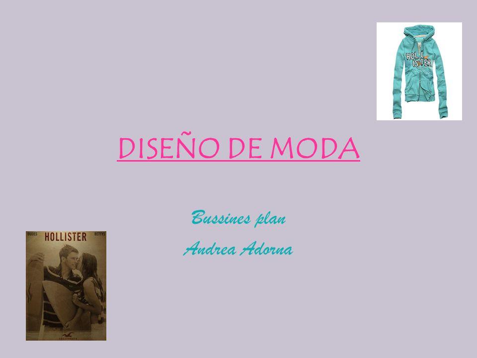 DISEÑO DE MODA Bussines plan Andrea Adorna
