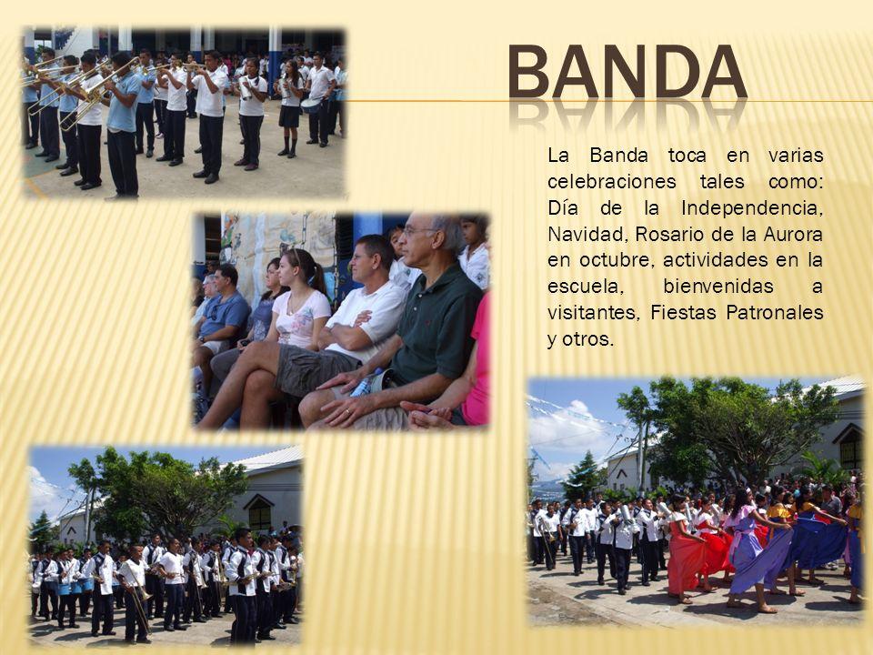 La Banda toca en varias celebraciones tales como: Día de la Independencia, Navidad, Rosario de la Aurora en octubre, actividades en la escuela, bienve
