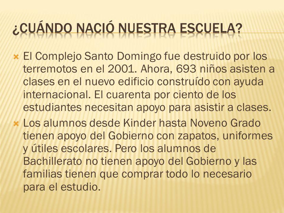 El Complejo Santo Domingo fue destruido por los terremotos en el 2001. Ahora, 693 niños asisten a clases en el nuevo edificio construído con ayuda int